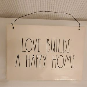 "RAE DUNN ""Love Builds A Happy Home"" Sign"